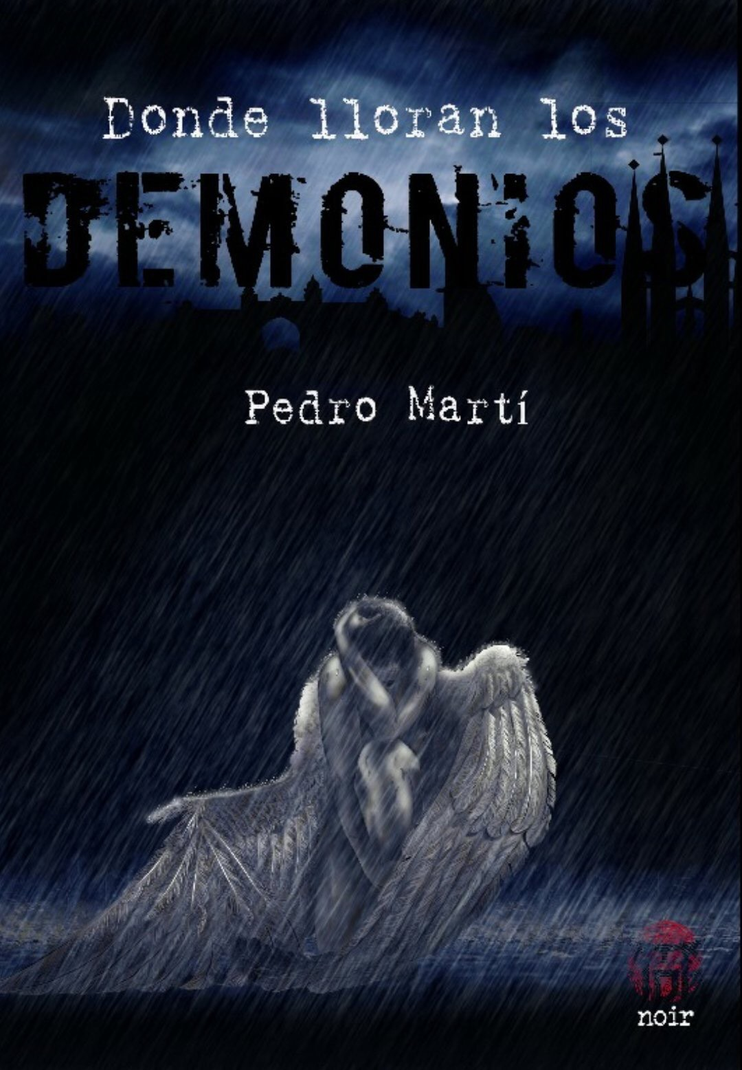 Donde lloran los demonios Pedro Martí